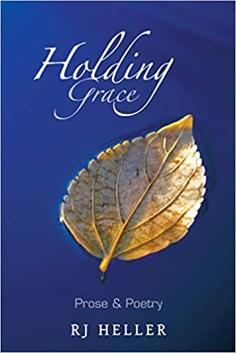 Holding Gracy by RJ Heller